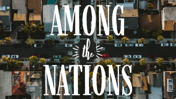 Among the Nations