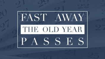 Fast Away The Old Year Passes