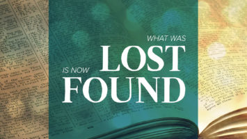What Was Lost Is Now Found