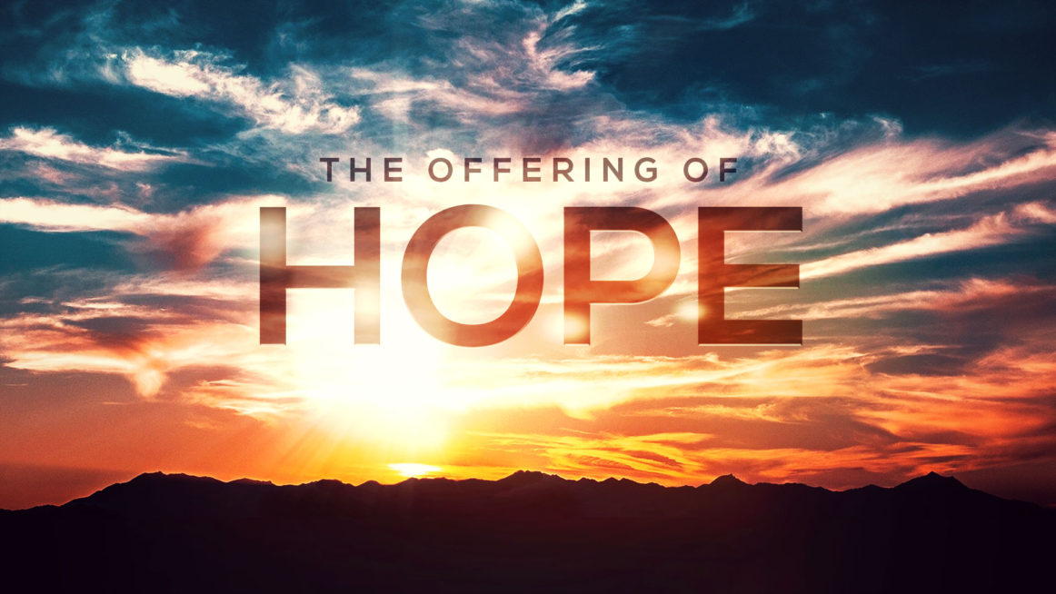 The Offering of Hope