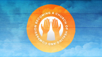 Becoming a Church of Healing and Compassion