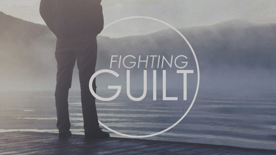 Fighting Guilt