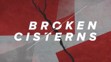 Broken Cisterns