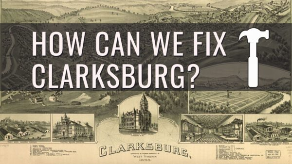 How Can We Fix Clarksburg