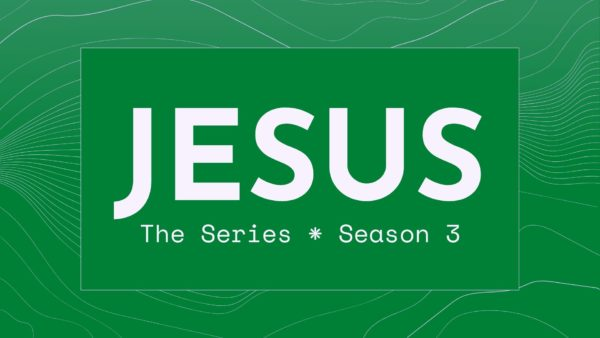 JESUS: The Series (Season 3)