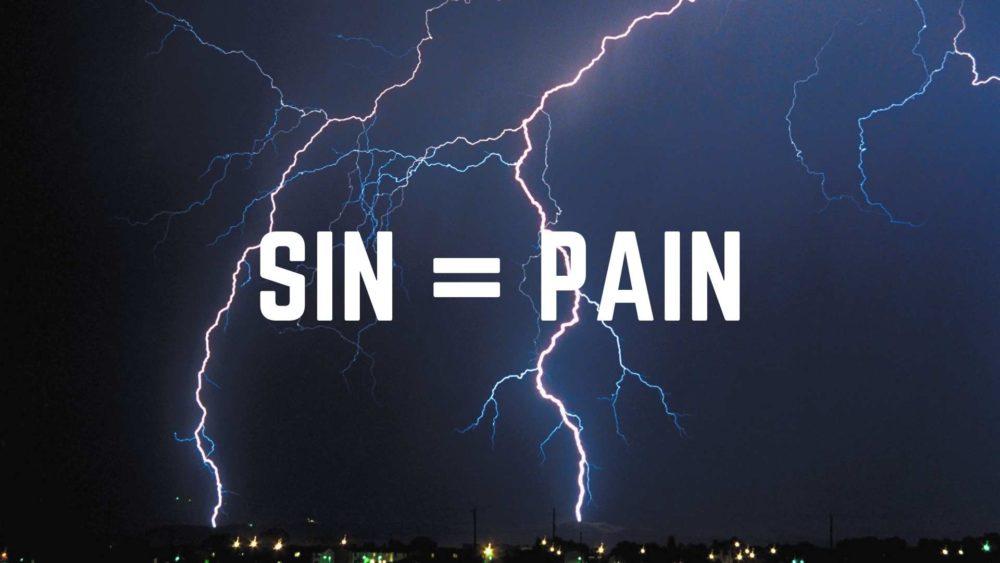Sin = Pain
