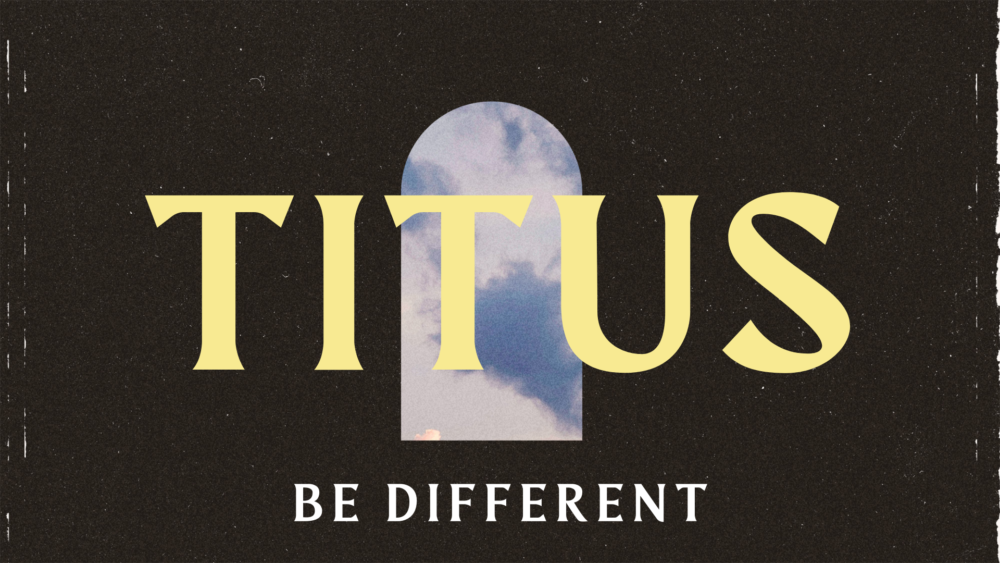 Titus: Be Different