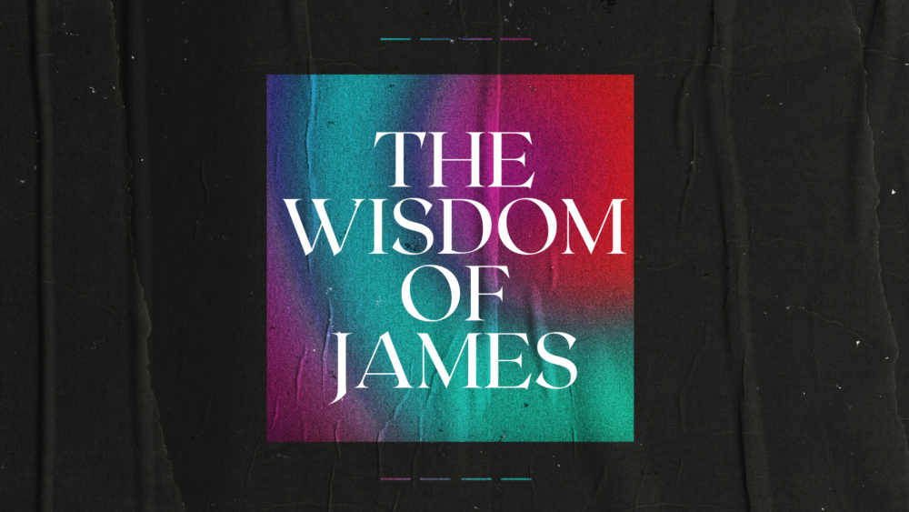 The Wisdom of James