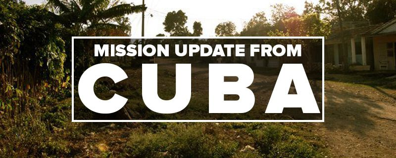 Mission Trip Update #2 from Cuba