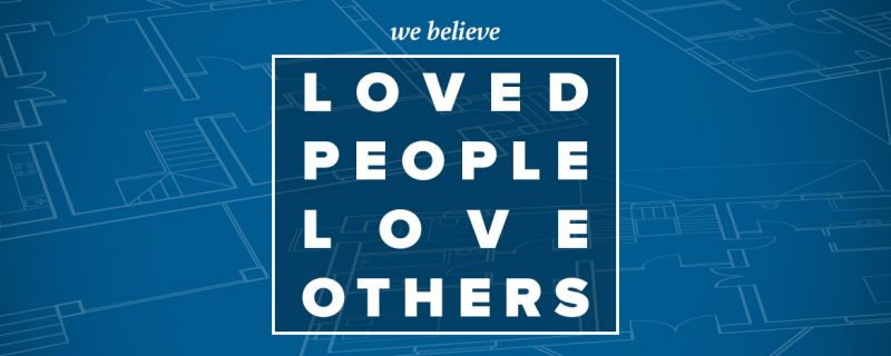 Loved People Love Others